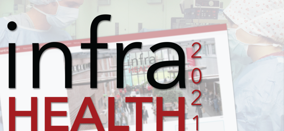 infraHEALTH2021 – Reshaping Healthcare